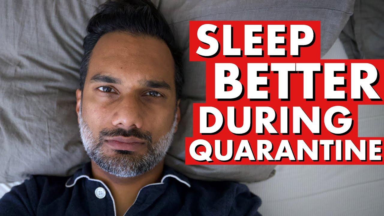 How to sleep better during quarantine | #WithMe