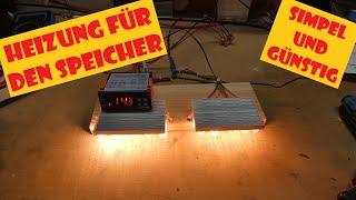 """LiFePo4 Akku für den Winter vorbereiten - Eine """"unkonventionelle"""" Heizung für den Batteriespeicher"""