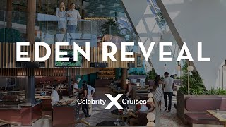 Celebrity Edge: Eden Reveal