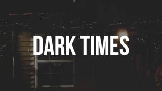(FREE) G-Eazy Type Beat - 'Dark Times' (When It's Dark Out)