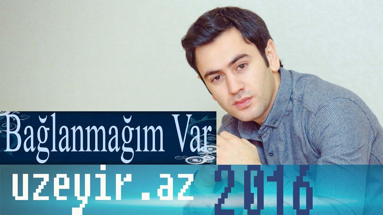 Baglanmagim Var By Uzeyir Mehdizade From Azerbaijan Popnable