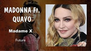 Madonna Ft. Quavo   Future (Audio)