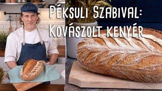 Péksuli Szabival: kovászolt kenyér pofonegyszerűen   Mindmegette.hu