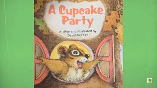 """""""A Cupcake Party"""" By David McPhail 🧁"""