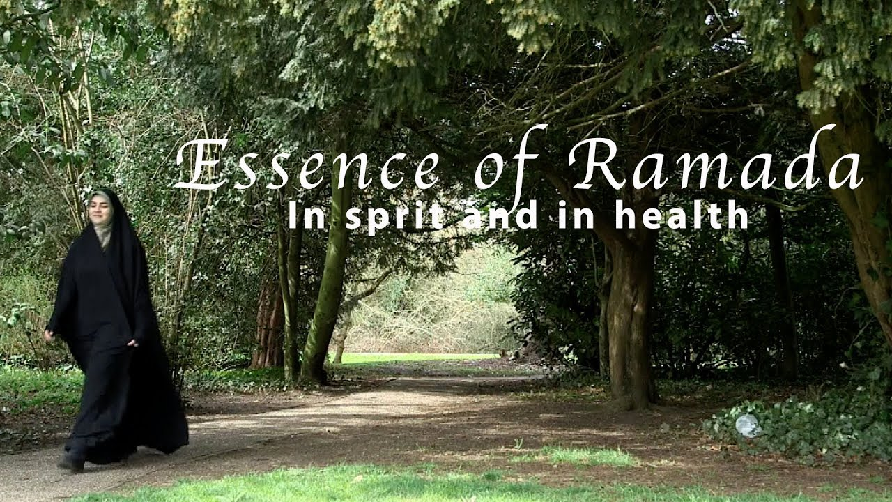 Essence of Ramadan – In sprit and in health | Ramadan documentary