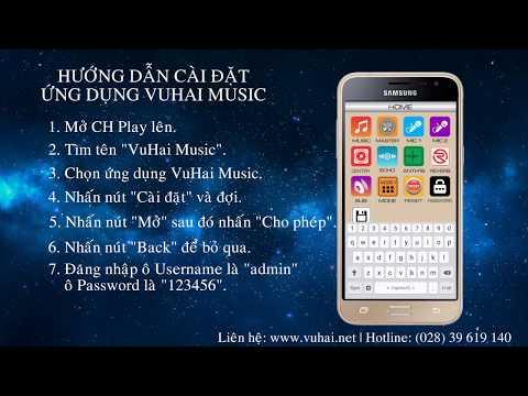 Hướng dẫn cài đặt ứng dụng VuHai Music trên điện thoại Android