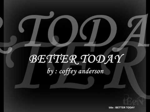 BETTER TODAY - Coffey Anderson Mp3