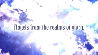 Angels from the Realms of Glory - Christmas Music with Lyrics - Christian Hymn