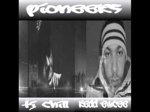 """PIONEERS"" BY TJ CHILL AND REDD EMCEE (UNOFFICIAL VIDEO)"