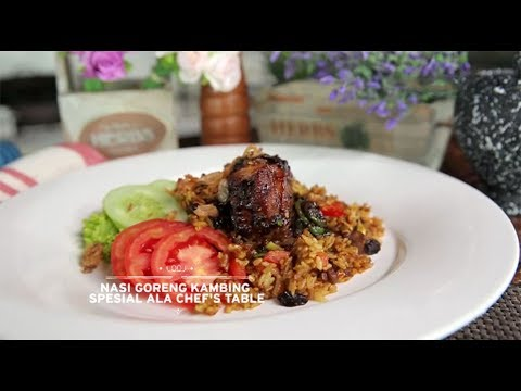 Video Chef's Table - Main Course - Nasi Goreng Kambing Ala Chef's Table