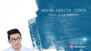 Akhir Cerita Cinta - Aditya Surya Pratama ( Official Music )