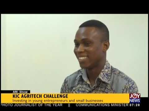 KIC Agritech Challenge - AM Business on JoyNews (31-10-18)
