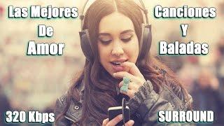 Mix Romántico 2017  Las Mejores Canciones De Amor Y Baladas Románticas  Parte 3
