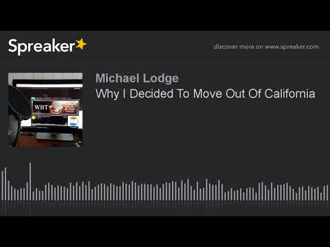 Why I Decided To Move Out Of California (part 1 of 2)