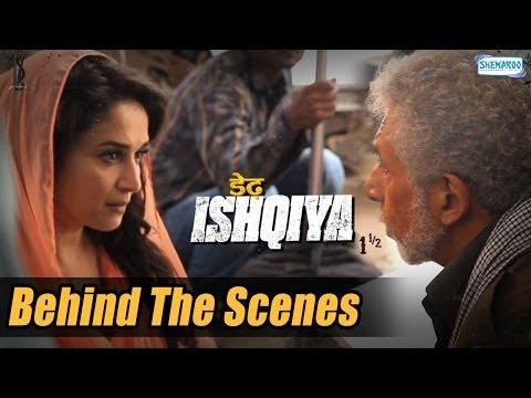 The Magic Of Naseeruddin Shah And Madhuri Dixit   Dedh Ishqiya Behind the Scenes - Exclusive