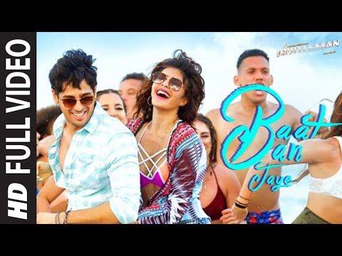 Baat Ban Jaye Full Video Song | A Gentleman - SSR