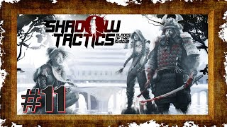 Shadow Tactics Blades of the Shogun #11 [DE|HD] Freiheit durch Verkleidung