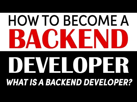Become a Backend Developer: What is a Backend Developer