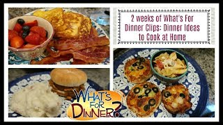 What's For Dinner (2 weeks worth!) Easy Ideas to Cook at Home!