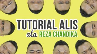 Tutorial Alis ft. Reza Chandika