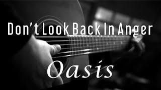 Don't Look Back In Anger   Oasis ( Acoustic Karaoke )