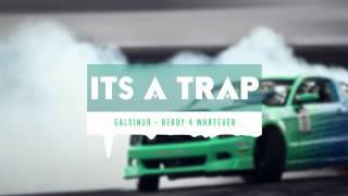 Galdinur - Ready 4 Whatever