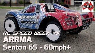 RC Speed Week #11 - ARRMA Senton with 19T Pinion 60mph+