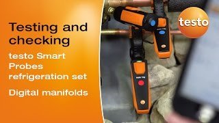 Refrigeration Systems - Testo Smart Probes And The  Digital Manifolds  | Be Sure. Testo