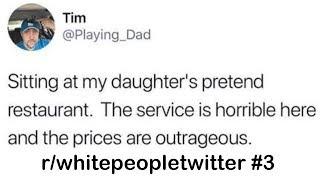 r/whitepeopletwitter Best Posts #3
