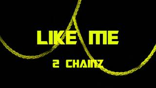 2 Chainz - Like Me (Bass Boosted)