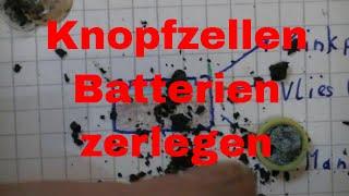 Knopfzellen Batterie zerlegen Alkaline - eflose #754