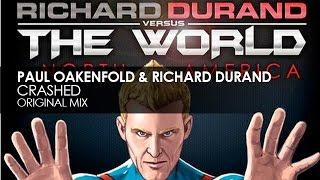 Paul Oakenfold & Richard Durand - Crashed