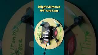 FPV KWAD Spring Flight Yard Laps   #Shorts   iFlight Chimera4 From RDQ