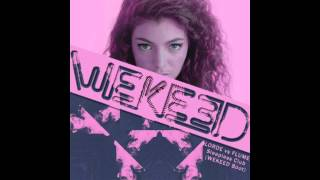 Lorde vs Flume - Sleepless Club (WEKEED Boot)