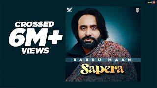 Babbu Maan - Sapera | Full Song | Latest Punjabi Songs 2020