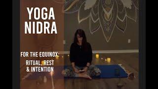 Yoga Nidra for Equinox ~ Ritual, Reset & Intention (Sept 21)