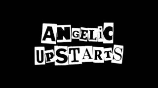 Angelic Upstarts  -  Anti-Nazi