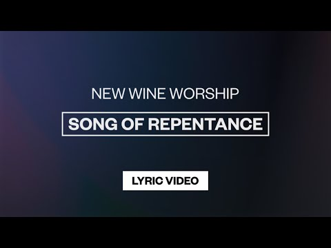 Song Of Repentance - Youtube Lyric Video