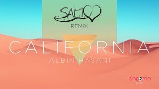 Albin Hasani   California Ft. Sam COLLINS Remix