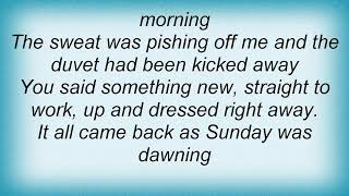 Arab Strap - Hello Daylight Lyrics