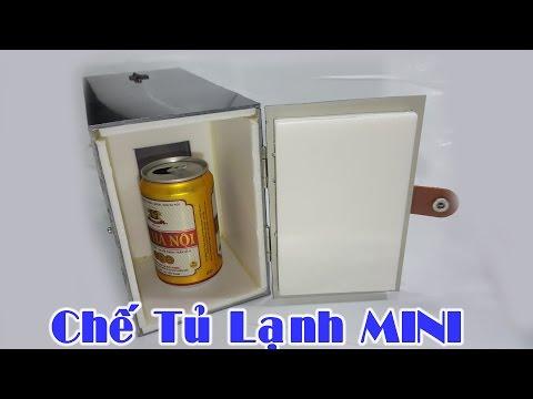 Hướng dẫn làm Tủ Lạnh Mini 12V cực hay