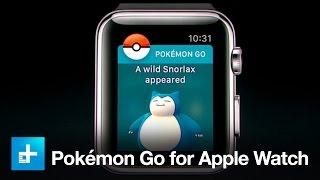 Pokemon GO הגיע ל־Apple Watch