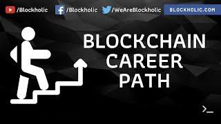 Blockchain Career Path with Salaries