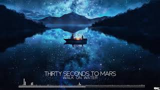 Nightcore   Walk On Water [Thirty Seconds To Mars]