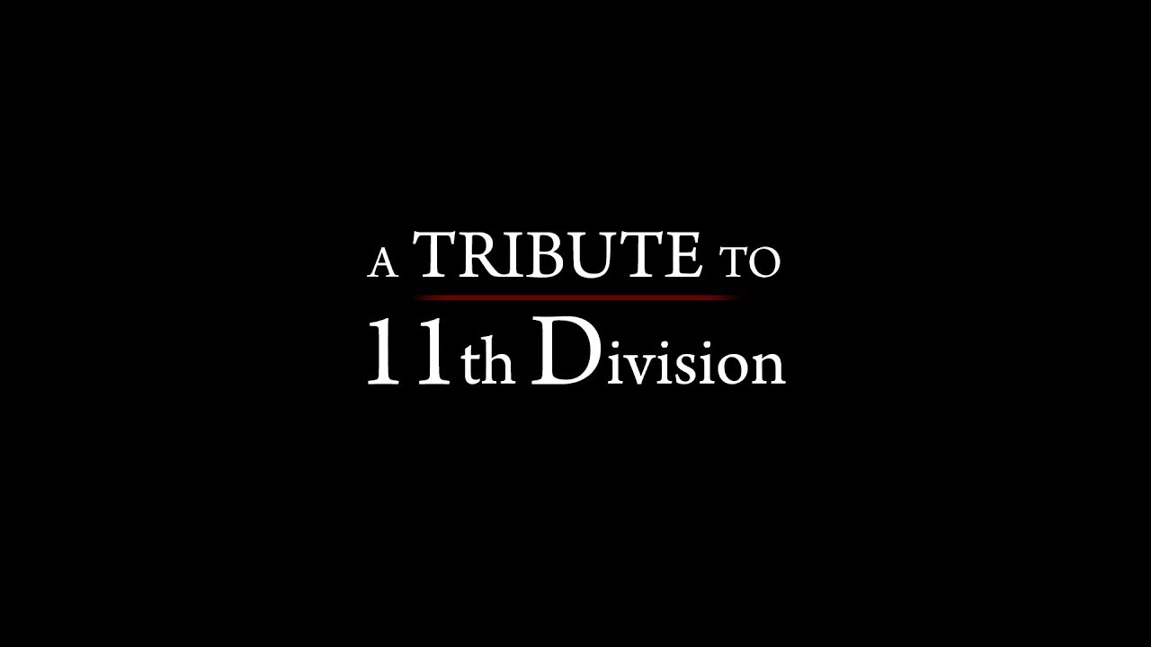 A tribute to 11th Division