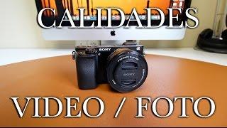 Sony A6000 | Calidades de foto y video