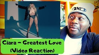 Ciara   Greatest Love (Video Reaction)