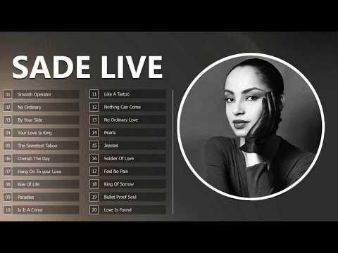 Sade Greatest Hits Live Collection 2017 – The Best Of Sade – Sade Playlist Full ALbum