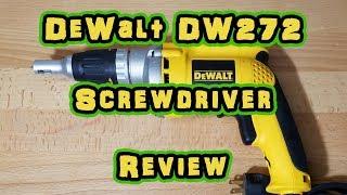 DeWalt DW272 VSR Drywall Screwdriver Review