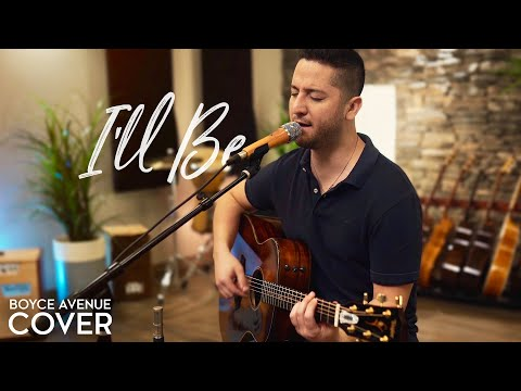 I'll Be - Edwin McCain (Boyce Avenue Acoustic Cover) On Spotify & Apple Mp3